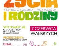 Marsz dla życia i rodziny – Wałbrzych-Piaskowa Góra 7 czerwca 2015